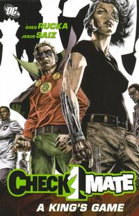 Cover Thumbnail for Checkmate: A King's Game (DC, 2007 series)