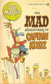 Cover Thumbnail for The Mad Adventures of Captain Klutz (New American Library, 1967 series) #T5040 [10th printing]