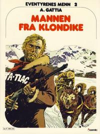 Cover Thumbnail for Eventyrenes menn (Semic, 1979 series) #2 - Mannen fra Klondike