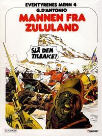 Cover Thumbnail for Eventyrenes menn (Semic, 1979 series) #4 - Mannen fra Zululand