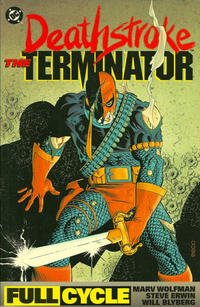 Cover Thumbnail for Deathstroke, the Terminator -- Full Cycle (DC, 1992 series) #[nn]