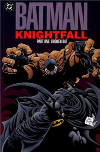 Cover Thumbnail for Batman: Knightfall, Part One: Broken Bat (DC, 1993 series)