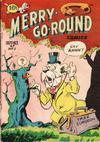Cover for Merry Go Round Comics (Pines, 1947 series) #1