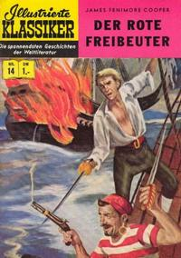 Cover Thumbnail for Illustrierte Klassiker [Classics Illustrated] (BSV - Williams, 1956 series) #14 - Der Rote Freibeuter [HLN 16]