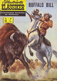 Cover Thumbnail for Illustrierte Klassiker [Classics Illustrated] (BSV - Williams, 1956 series) #15 - Buffalo Bill [HLN 16]
