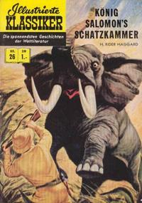 Cover Thumbnail for Illustrierte Klassiker [Classics Illustrated] (BSV - Williams, 1956 series) #26 - König Salomon's Schatzkammer [HLN 32]