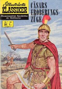 Cover Thumbnail for Illustrierte Klassiker [Classics Illustrated] (BSV - Williams, 1956 series) #28 - Cäsars Eroberungszüge [HLN 32]