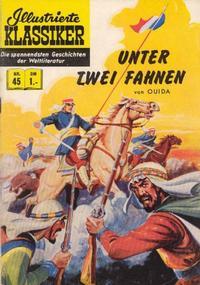 Cover Thumbnail for Illustrierte Klassiker [Classics Illustrated] (BSV - Williams, 1956 series) #45 - Unter zwei Fahnen [HLN 48]