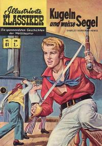 Cover Thumbnail for Illustrierte Klassiker [Classics Illustrated] (BSV - Williams, 1956 series) #61 - Kugeln und weisse Segel [HLN 64]