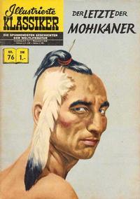 Cover Thumbnail for Illustrierte Klassiker [Classics Illustrated] (BSV - Williams, 1956 series) #76 - Der Letzte der Mohikaner [HLN 76]