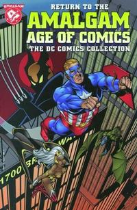 Cover Thumbnail for Return to the Amalgam Age of Comics: The DC Comics Collection (DC / Marvel, 1997 series)
