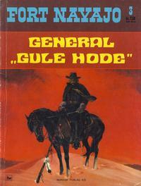 "Cover Thumbnail for Fort Navajo (Nordisk Forlag, 1973 series) #3 - General ""Gule Hode"""