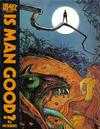 Cover for Is Man Good? (Heavy Metal, 1978 series) #[nn]