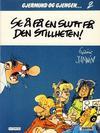 Cover for Gjermund og gjengen (Semic, 1985 series) #2 - Se å få en slutt på den stillheten!