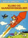 Cover for Serie-album (Semic, 1982 series) #12 - Kloro og sammensvergelsen