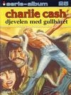 Cover for Serie-album (Semic, 1982 series) #25 - Charlie Cash - Djevelen med gullhåret