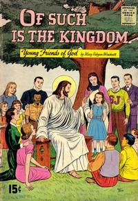 Cover Thumbnail for Of Such Is the Kingdom (George A. Pflaum, 1955 series) #[nn]