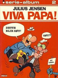 Cover Thumbnail for Serie-album (Semic, 1982 series) #2 - Julius Jensen - Viva papa!