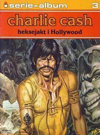 Cover Thumbnail for Serie-album (Semic, 1982 series) #3 - Charlie Cash - Heksejakt i Hollywood