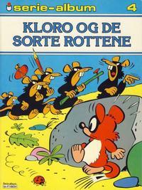 Cover Thumbnail for Serie-album (Semic, 1982 series) #4 - Kloro og de sorte rottene