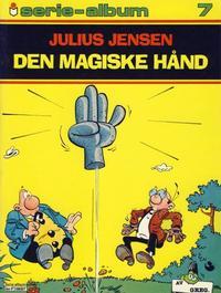 Cover Thumbnail for Serie-album (Semic, 1982 series) #7 - Julius Jensen - Den magiske hånd