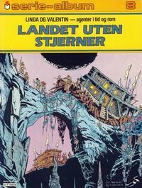 Cover Thumbnail for Serie-album (Semic, 1982 series) #8 - Linda og Valentin - Landet uten stjerner