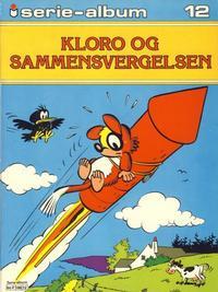 Cover Thumbnail for Serie-album (Semic, 1982 series) #12 - Kloro og sammensvergelsen