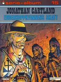 Cover Thumbnail for Serie-album (Semic, 1982 series) #15 - Jonathan Cartland Edderkoppkvinnens skatt