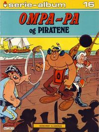 Cover Thumbnail for Serie-album (Semic, 1982 series) #16 - Ompa-Pa og piratene
