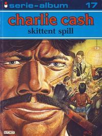 Cover Thumbnail for Serie-album (Semic, 1982 series) #17 - Charlie Cash - Skittent spill