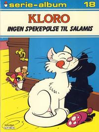Cover Thumbnail for Serie-album (Semic, 1982 series) #18 - Kloro - Ingen spekepølse til Salamis