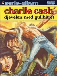 Cover Thumbnail for Serie-album (Semic, 1982 series) #25 - Charlie Cash - Djevelen med gullhåret