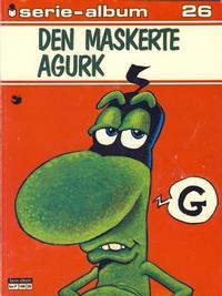 Cover Thumbnail for Serie-album (Semic, 1982 series) #26 - Den maskerte agurk
