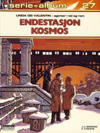 Cover Thumbnail for Serie-album (Semic, 1982 series) #27 - Linda og Valentin - Endestasjon Kosmos