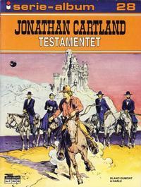 Cover Thumbnail for Serie-album (Semic, 1982 series) #28 - Jonathan Cartland - Testamentet