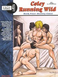 Cover Thumbnail for Eros Graphic Albums (Fantagraphics, 1991 series) #41 - Coley Running Wild, Book Four: Destiny Coast