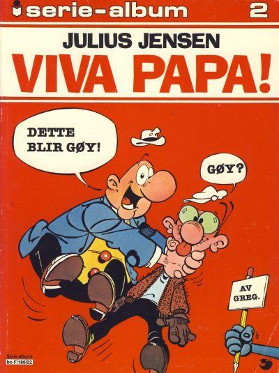 Cover for Serie-album (Semic, 1982 series) #2 - Julius Jensen - Viva papa!
