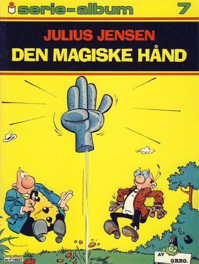 Cover for Serie-album (Semic, 1982 series) #7 - Julius Jensen - Den magiske hånd