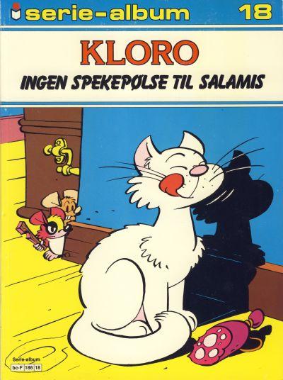 Cover for Serie-album (Semic, 1982 series) #18 - Kloro - Ingen spekepølse til Salamis
