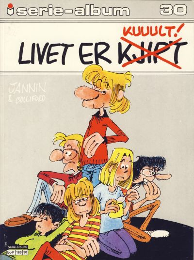 Cover for Serie-album (Semic, 1982 series) #30 - Livet er kjipt kuult!