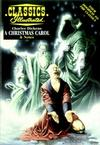 Cover for Classics Illustrated (Acclaim / Valiant, 1997 series) #50 - A Christmas Carol