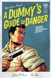 Cover for A Dummy's Guide to Danger (Viper, 2006 series) #2