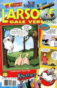 Cover Thumbnail for Larsons gale verden (Bladkompaniet / Schibsted, 1992 series) #5/2005