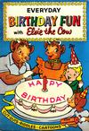 Cover for Everyday Birthday Fun with Elsie the Cow (D.S. Publishing, 1957 series)