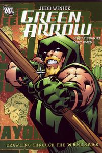 Cover Thumbnail for Green Arrow: Crawling through the Wreckage (DC, 2007 series)