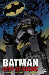 Cover Thumbnail for Batman: City of Crime (DC, 2006 series)