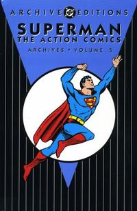 Cover Thumbnail for Superman: The Action Comics Archives (DC, 1997 series) #5