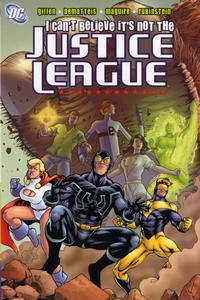 Cover Thumbnail for I Can't Believe It's Not the Justice League (DC, 2005 series)
