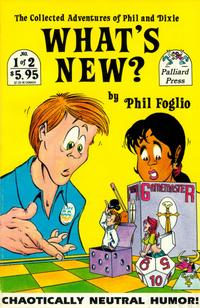 Cover Thumbnail for What's New? The Collected Adventures of Phil and Dixie (Palliard Press, 1991 series) #1