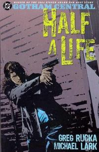 Cover Thumbnail for Gotham Central (DC, 2004 series) #2 - Half a Life